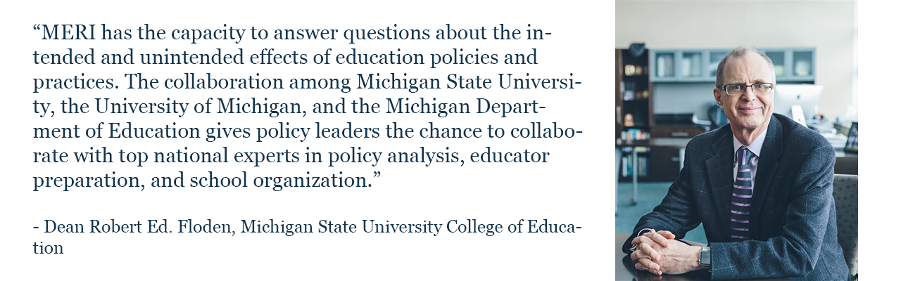 Dean Robert Ed. Floden, Michigan State University College of Education